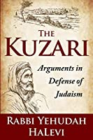 The Kuzari: Arguments in Defense of Judaism
