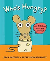Who's Hungry? by Dean Hacohen(2015-08-25)