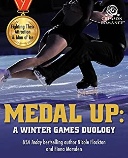Medal Up: A Winter Games Duology by [Flockton, Nicole, Marsden, Fiona]