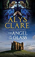 Angel in the Glass: A New Forensic Mystery Series Set in Stuart England (Severn House Large Print: Gabriel Taverner Mystery)