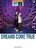 STAGEA アーチスト 5級 Vol.34 DREAMS COME TRUE