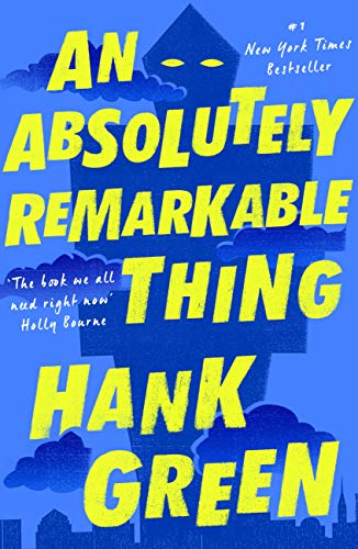 An Absolutely Remarkable Thing (Jacob's Ladder) eBook: Hank Green:  Amazon com au: Kindle Store