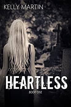 Heartless (Angels and Demons Book 1) by [Martin, Kelly]
