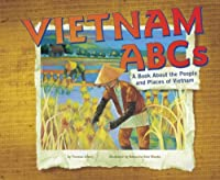 Vietnam Abcs: A Book About the People and Places of Vietnam (Country ABCs)
