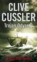 Trojan Odyssey: Dirk Pitt #17 (The Dirk Pitt Adventures)