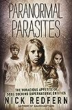 Paranormal Parasites: The Voracious Appetites of Soul-Sucking Supernatural Entities 画像