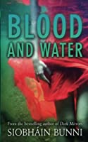 Blood and Water (Pool01   270918)