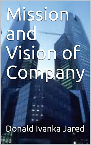 Mission and Vision of Company (English Edition)
