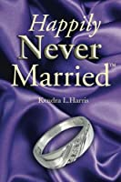 Happily Never Married