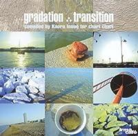 Gradation: Transition
