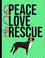 Peace Love Rescue: Daily Planner Hourly Appointment Book Schedule Organizer Personal Or Professional Use 365 Days Greater Swiss Mountain Dog Green Cover