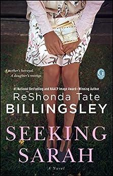 Seeking Sarah: A Novel by [Billingsley, ReShonda Tate]