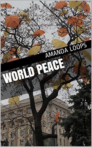 World peace (English Edition)