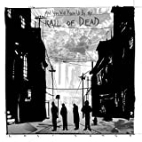 Lost Songs: Limited by And You Will Know Us By the Trail of Dead (2012-10-30)
