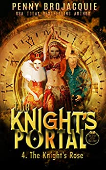 The Knight's Portal: The Knight's Rose (The Order of the Black Rose Book 7) by [BroJacquie, Penny]