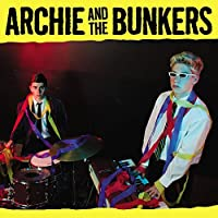 Archie and the Bunkers [12 inch Analog]