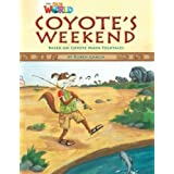 Our World Reader 3 Coyote's Weekend