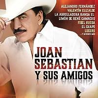 Joan Sebastian Y Su Amigos