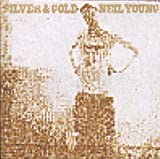 Silver & Gold by Neil Young (2000-04-25)