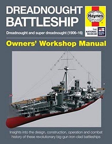 Download Dreadnought Battleship Manual (Haynes Manuals) 1785210688