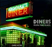 Diners: People and Places by Gerd Kittel(1998-09-01)