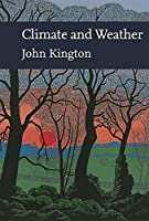 Climate and Weather (The New Naturalist Library)