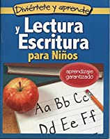 Lectura y Escritura Para Ninos: Reading and Writing for Children Ages 5 and Up