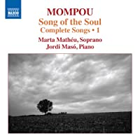 Mompou: Complete Songs Vol 1