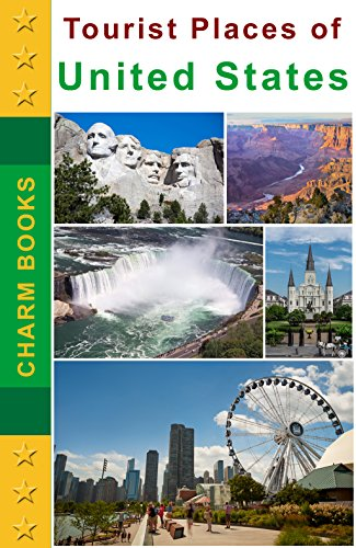 Tourist Places of United States of America: Tour and Travel Guide for USA (English Edition)