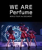 WE ARE Perfume -WORLD TOUR 3rd DOCUMENT(通常盤)[Blu-ray]