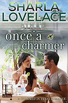 Once a Charmer (Charmed in Texas Book 3) by [Lovelace, Sharla]