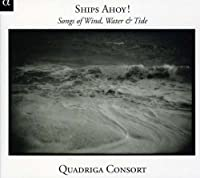 Ships Ahoy Songs of Winds Waters & Tides by Folk (2011-04-12)