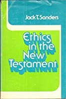 Ethics in the New Testament