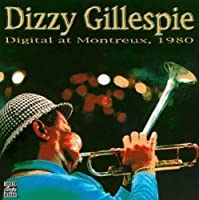Digital at Montreux 1980 by Dizzy Gillespie