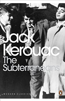 The Subterraneans (Penguin Modern Classics) by [Kerouac, Jack]