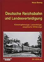 Deutsche Reichsbahn und Landesverteidigung: Katastrophen-Zuege, Lazarettzuege, sowjetische Militaerzuege