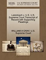 Leininbach V. U.S. U.S. Supreme Court Transcript of Record with Supporting Pleadings