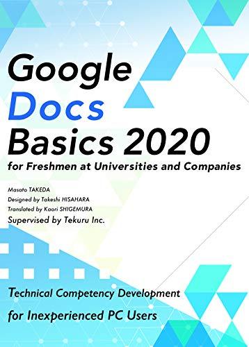 Google Docs Basics 2020 for Freshmen at Universities and Companies