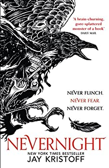 Nevernight (The Nevernight Chronicle, Book 1) by [Kristoff, Jay]