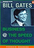 *BUSINESS @ SPEED OF THOUGHT       PGRN6 (Penguin Readers (Graded Readers))