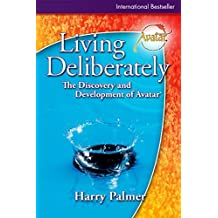 Living Deliberately: The Discovery and Development of Avatar® (English Edition)