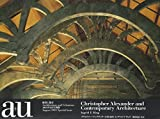 C・アレグザンダーと現代建築 C.Alexander and Contemporary Architecture—a+u Special Issue(エー・アンド・ユー別冊)