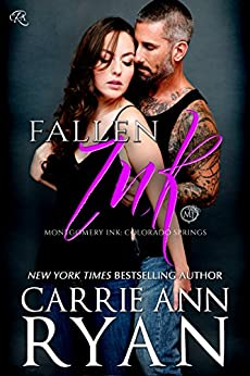 Fallen Ink (Montgomery Ink: Colorado Springs Book 1) by [Ryan, Carrie Ann]