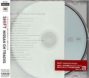 SHIFT - NISSAN CM TRACKS -