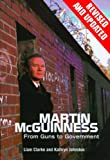 Martin McGuinness: From Guns to Government (English Edition) -