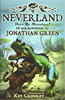 Neverland: Here Be Monsters! (Snowbooks Adventure Gamebooks)