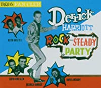 Derrick Harriot's Rocksteady..