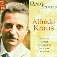 Great Opera Tenors by Alfredo Kraus