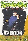 ザ・シックスス・アニュアル・スモークアウト・プレゼンツ・DMX[DVD]