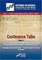 DVD Volume 11: Ted Galen Carpenter and Bob Barr - Restoring the Republic 2007【DVD】 [並行輸入品]